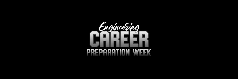 Engineering Career Preparation Week